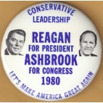 Reagan 88D - Conservative Leadership  Reagan For President Ashbrook For Congress 1980 Campaign Button