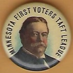 Taft 4G - Minnesota First Voters Taft League Campaign Button