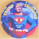 Trump 10J - Trump Triumphs Re-Elect 2020 Campaign Button