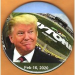 Trump 12G - Daytona  Feb 16, 2020 Campaign Button