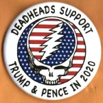 Trump 20J- Deadheads Support Trump & Pence in 2020 Campaign Button