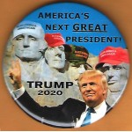 Trump 12D - America's Next Great President! Trump 2020 Campaign Button