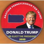 Trump 21J - Another Pennsylvanian For Trump Donald Trump Re-Elect The President 2020 Campaign Button