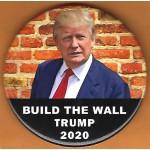 Trump 25A - Build The Wall Trump 2020 Campaign Button