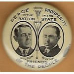 Wilson 2N - Peace In The Nation Prosperity In The State Wilson Glynn Friends Of The People Campaign Button