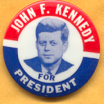 John F. Kennedy Campaign Buttons for sale at campaignbuttons-etc