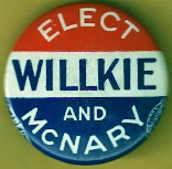 Wendell Willkie 1940 Campaign Button